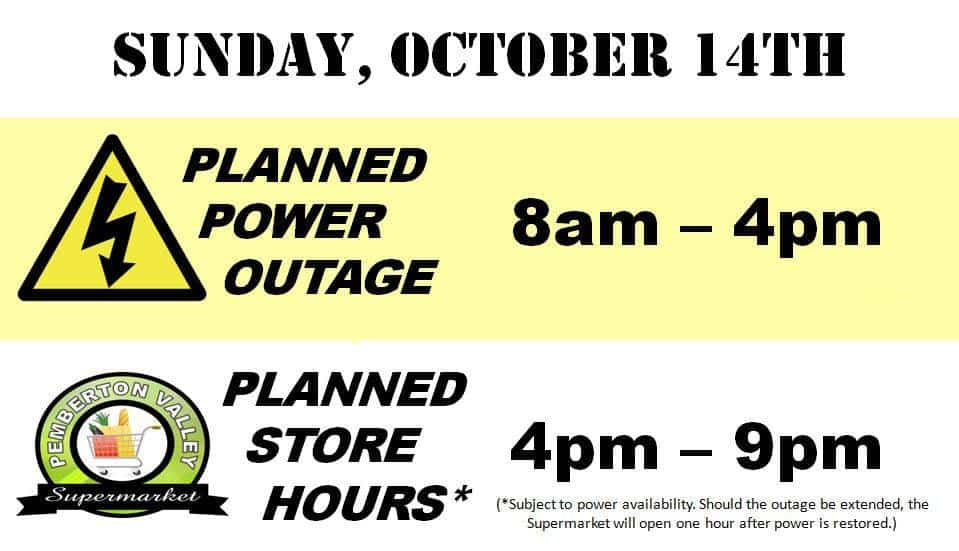 BC Hydro Outage October 14 2018 - Pemberton Valley Supermarket